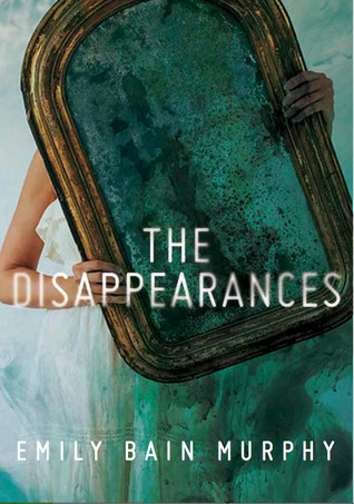 The Disappearances by Emily Bain Murphy US cover
