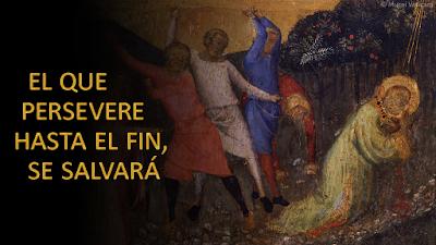 Evangelio según san Mateo (10, 17-22): El que persevere hasta el fin, se salvará