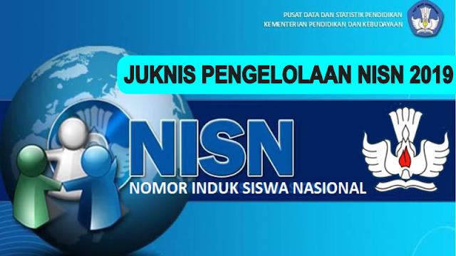 Petunjuk Pelaksanaan Pengeloaan NISN Tahun 2019