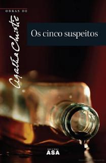 OS CINCO SUSPEITOS - Agatha Christie