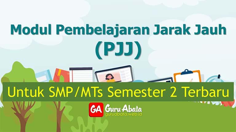 Modul Pembelajaran Jarak Jauh (PJJ) Untuk SMP/MTs Semester 2