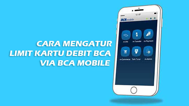 Cara Atur Limit Kartu Debit BCA via BCA Mobile