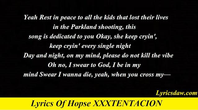 Lyrics Of Hopse XXXTENTACION