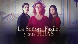 La Señora Fazilet y sus hijas