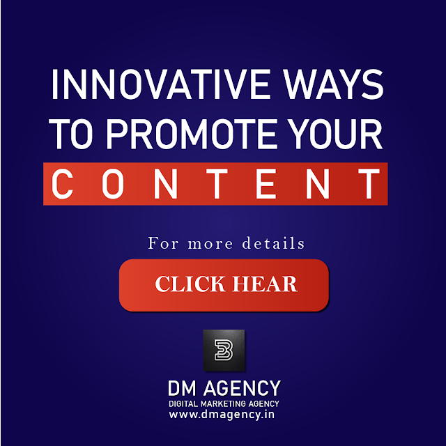 INNOVATIVE WAYS TO PROMOTE YOUR CONTENT