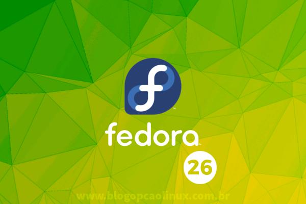Lançado o Fedora 26, confira as novidades dessa versão e faça já o download!