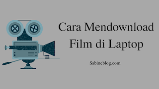 cara mendownload film di laptop