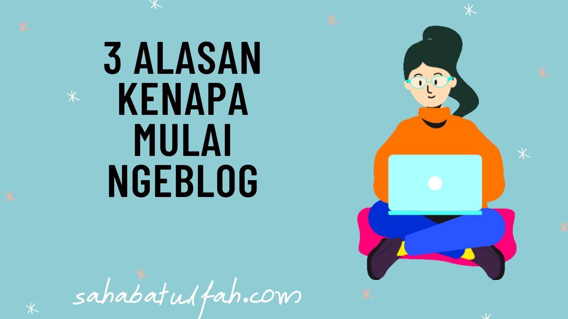 Alasan-Mulai-Ngeblog