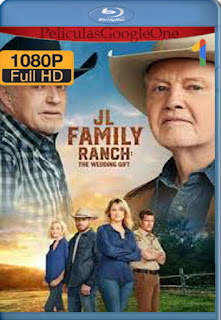 JL Family Ranch The Wedding Gift (2020) [1080p BRrip] [Latino-Inglés] [LaPipiotaHD]