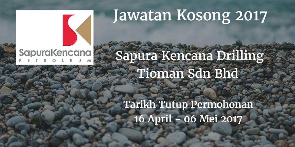 Jawatan Kosong Sapura Kencana Drilling Tioman Sdn Bhd 16 April - 06 Mei 2017