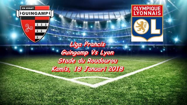 Ulasan Sepakbola Liga Prancis Avant Guingamp Vs Olympique Lyon 18 Januari 2018