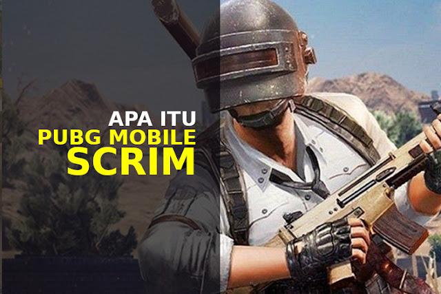 apa itu scrim pubg mobile