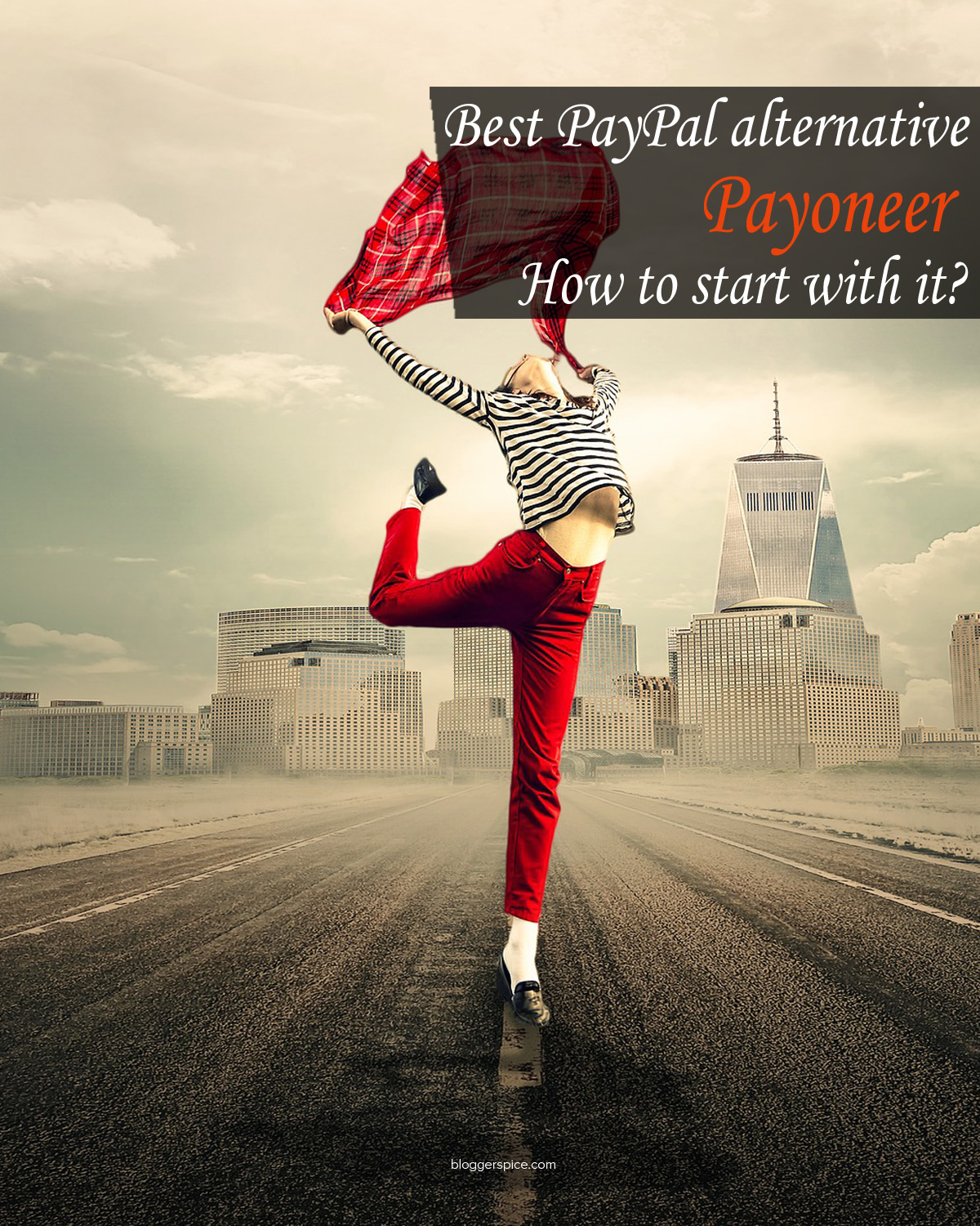Best PayPal alternative Payoneer: How to start with it?