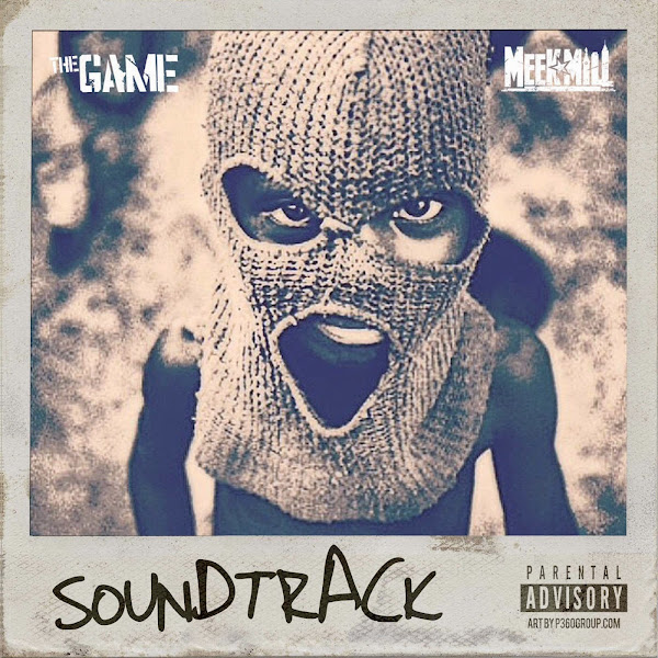 Game - The Soundtrack (feat. Meek Mill) - Single Cover