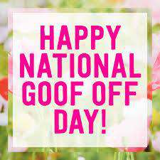 National Goof Off Day Wishes Images download