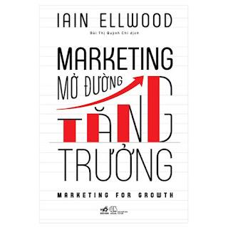 Marketing Mở Đường Tăng Trưởng ebook PDF-EPUB-AWZ3-PRC-MOBI