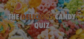 the delicious candy quiz answers 100% score