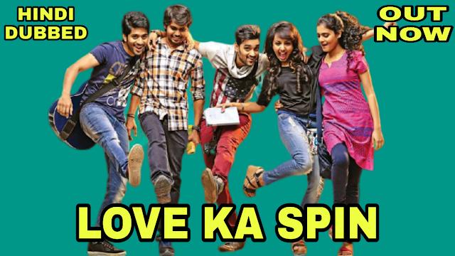 Love Ka Spin (Hindi Dubbed)