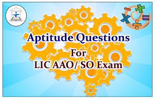 Aptitude Questions (Data Interpretation) for Upcoming AAO/SO Exams