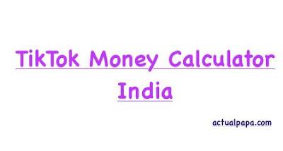 TikTok Money Calculator India