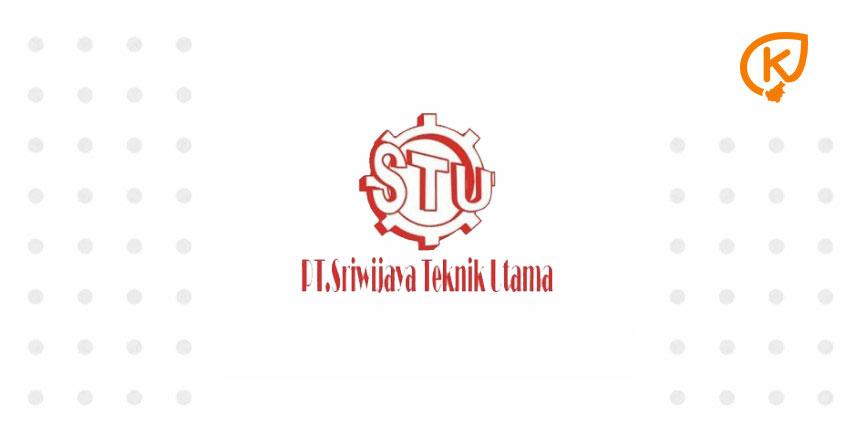 Lowongan Kerja - PT Sriwijaya Teknik Utama