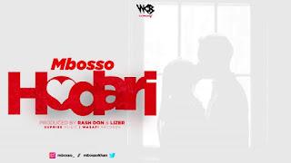 AUDIO | MBOSSO ~ HODARI| [official song]