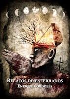 """Portada del libro """"Relatos desenterrados"""", de Enrique Cordobés"""