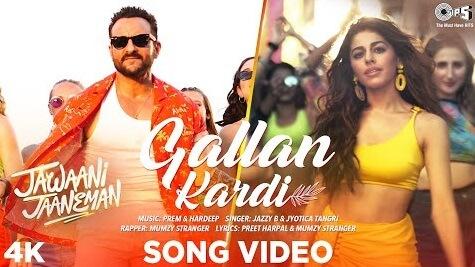 Gallan Kardi - Jawaani Jaaneman - Jazzy B & Jyotica Tangri
