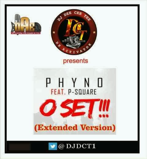 DJ DCT - O Set [Extended Version] Ft. Phyno & Psquare image