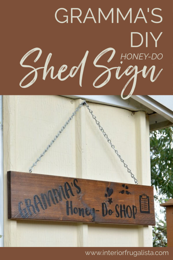 Gramma's Honey-Do Shed Sign