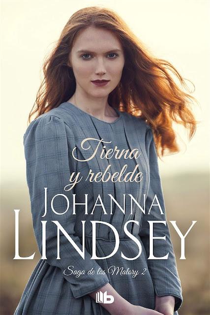 Tierna y rebelde | Los Malory #2 | Johanna Lindsey