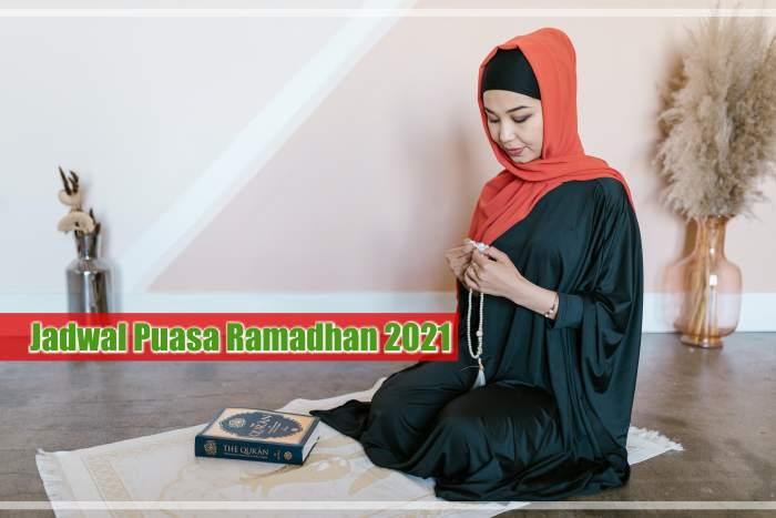 Jadwal Puasa Ramadhan 2021