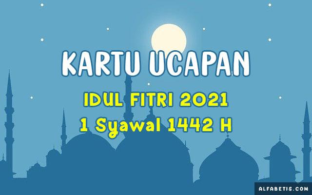 Download Kartu Ucapan Selamat Idul Fitri 2021 1442H