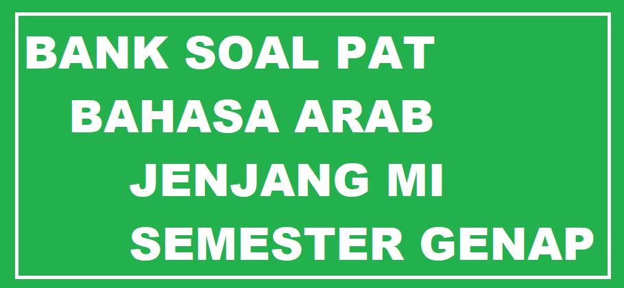 gambar soal pat bahasa arab mi semester 2