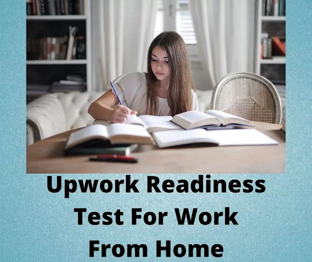 Upwork Readiness Test For Work From Home