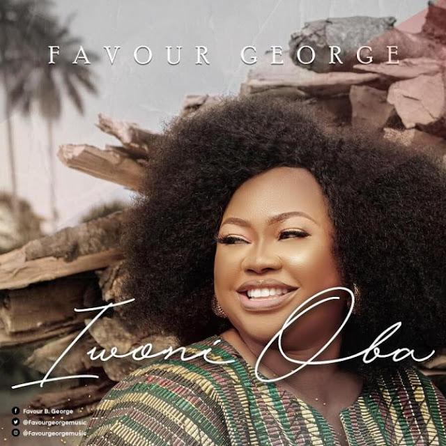 Audio: Favour George – Iwoni Oba