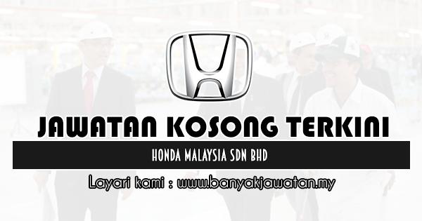 Jawatan Kosong 2019 di Honda Malaysia Sdn Bhd
