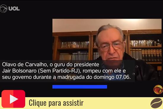Olavo de Carvalho rompe com governo Bolsonaro. Café com Jornalista