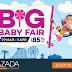 LAZADA Big Baby Fair Diskaun Sehingga 85 % !