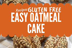 Easy Oatmeal Cake Gluten free #glutenfree