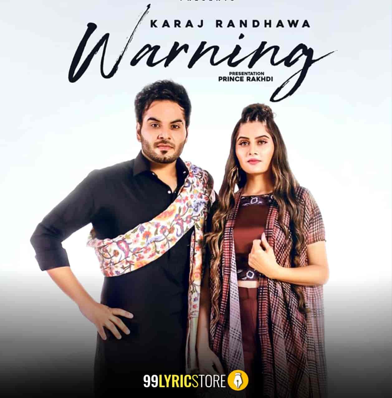 Warning Song By Karaj Randhawa Images