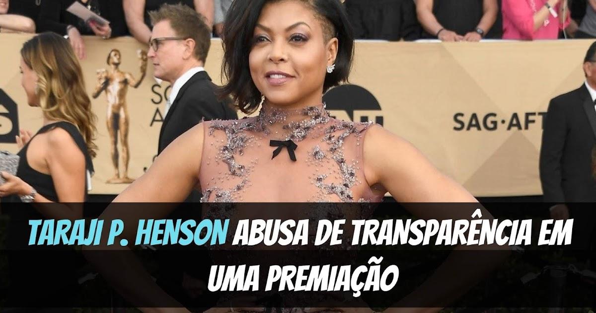 Tem Na Web - TARAJI P. HENSON ABUSA DE TRANSPARÊNCIA EM UMA PREMIAÇÃO