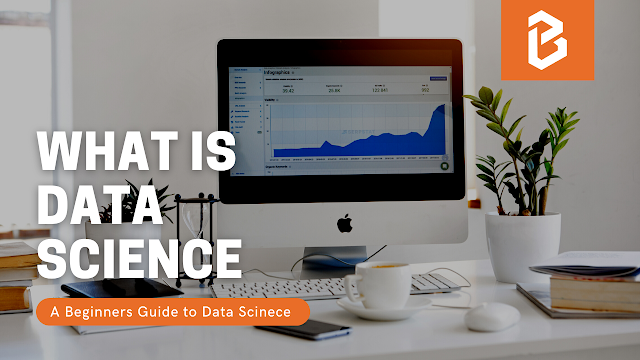 What is Data Science? A Beginner Guide to Data Science