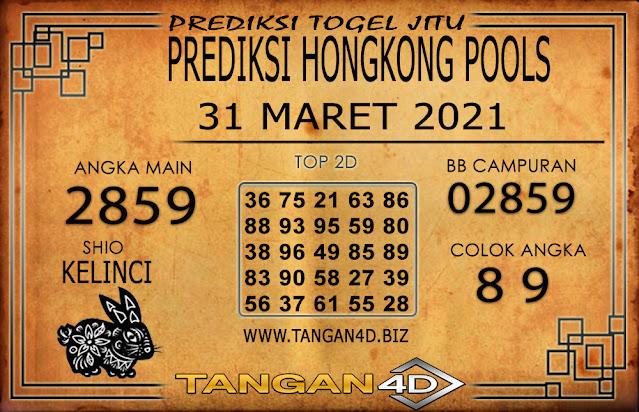 PREDIKSI TOGEL HONGKONG TANGAN4D 31 MARET 2021