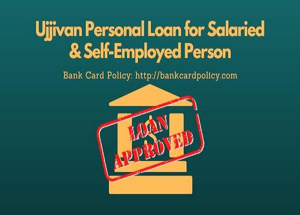 Ujjivan Personal Loan for Salaried & Self-Employed Person