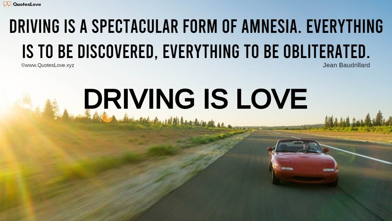 Driving Quotes: The Quotes On Driving That Inspires