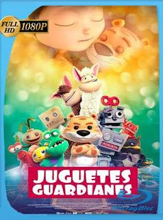 Juguetes guardianes (Toy Guardians) (2017) HD [1080p] Latino [GoogleDrive] PGD