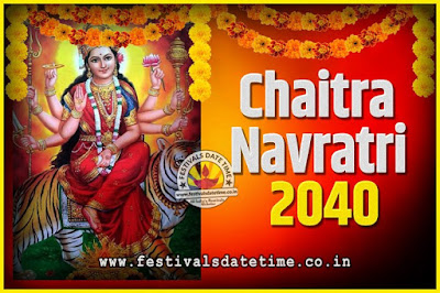 2040 Chaitra Navratri Pooja Date and Time, 2040 Navratri Calendar