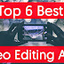 Top 6 Best free Video Editing Apps For Android Smart phones