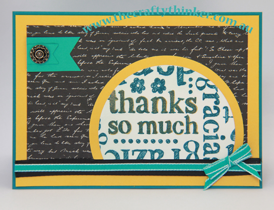 SU, A world of thanks, masculine card, thank you card, #thecraftythinker.com.au